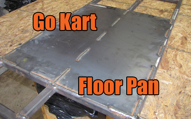 go kart floor pan